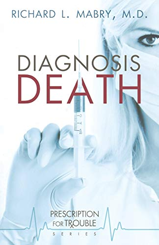 Image of Diagnosis Death (Prescription for Trouble, Book 3)