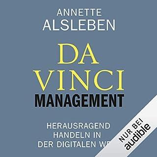 Da Vinci Management     Herausragend handeln in der digitalen Welt              Autor:                                                                                                                                 Annette Alsleben                               Sprecher:                                                                                                                                 Martin Hecht                      Spieldauer: 9 Std. und 10 Min.     34 Bewertungen     Gesamt 3,9