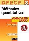 Méthodes quantitatives - DPECF 3 - 9ème édition - Annales 2007 - Annales 2007