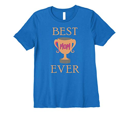 Womens Best Mom Ever Trophy Graphic T-Shirt