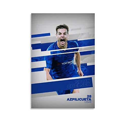 WODEWO Póster de fútbol Superestrella Cesar Azpilicueta HD para deportes, póster decorativo de pared, lienzo para sala de estar, dormitorio, 30 x 45 cm