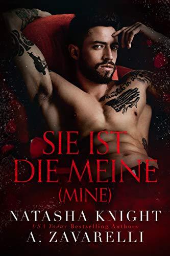 Mine - Sie ist die Meine (Untrennbar Verbunden Ein Dark Romance Duett 1)