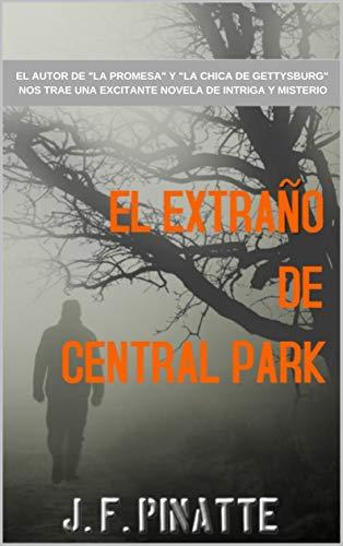 EL EXTRAÑO DE CENTRAL PARK (Spanish Edition)