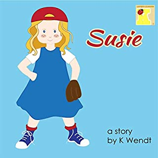 Susie                   By:                                                                                                                                 K Wendt                               Narrated by:                                                                                                                                 Melissa Sheldon                      Length: 9 mins     Not rated yet     Overall 0.0