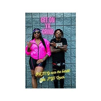 Get on Ya Grind (feat. PYS Qrock)
