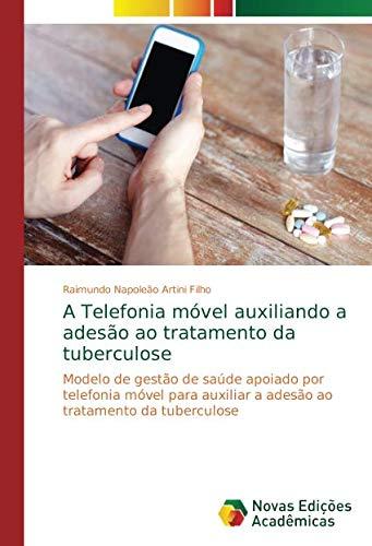 Artini Filho, R: Telefonia móvel auxiliando a adesão ao trat