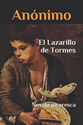 El Lazarillo de Tormes: Novela picaresca