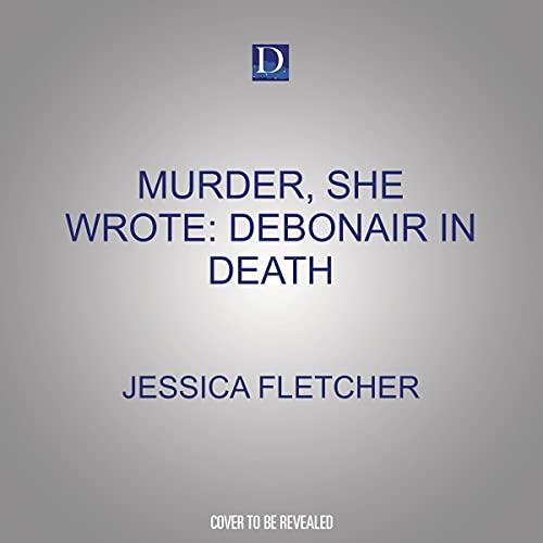 Murder, She Wrote: Debonair in Death cover art