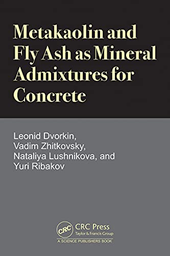 Metakaolin and Fly Ash as Mineral Admixtures for Concrete