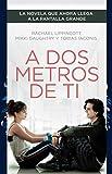 A dos metros de ti (edición película)