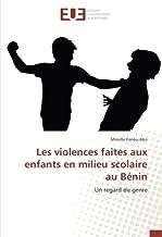 Les violences faites aux enfants en milieu scolaire au BENIN: Un regard de genre (OMN.UNIV.EUROP.)