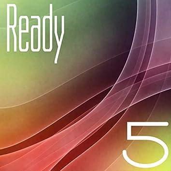 Ready, Vol. 5