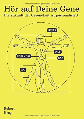 Hör auf Deine Gene: Die Zukunft der Gesundheit ist personalisiert