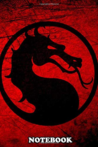Notebook: Mortal Dragon , Journal for Writing, College Ruled Size 6