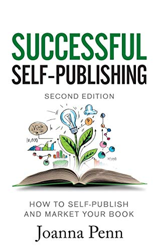 Compare Textbook Prices for Successful Self-Publishing: How to self-publish and market your book in ebook and print 2 Edition ISBN 9781912105854 by Penn, Joanna