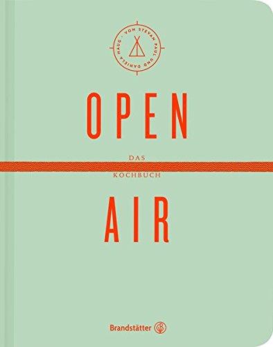 Open Air: Das Festival- & Camping-Kochbuch (Sonderausgabe)
