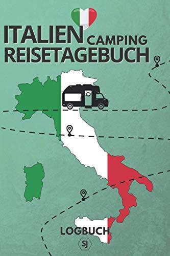 Italien Camping Reisetagebuch   Logbuch: Für Camper zum schnellen Eintragen während der Reise   Format A5   ca. 150 Seiten