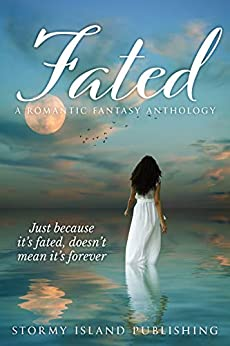 Fated: A Romantic Fantasy Anthology by [Olivia London, Melissa Sell, Brandie June, Kim Strattford, Rich Rurshell, Stella James, Maia Cornish, Sara Mosier, Joshua Taylor]