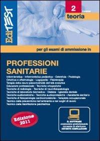 EdiTEST 2. Teoria-Professioni sanitarie per la preparazione ai test di ammissione. Con software di simulazione