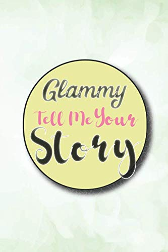 Glammy Tell Me Your Story: Unique Gifts For Grandmother,Grandmom/Birthday Gifts From Kids, Mothers day gift idea for new grandmother ,great ... , grandmother gifts for mother's day.