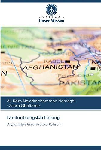 Landnutzungskartierung: Afghanistan Herat Provinz Kohsan