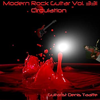 Modern Rock Guitar, Vol. 331: Circulation