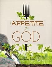 An Appetite for God