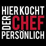 Shirtoo Kochschürze Hier kocht der Chef persönlich - Lustiges Geschenk für Männer und Hobbyköche zum Geburtstag oder zu Weihnachten - 2