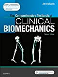 The Comprehensive Textbook of Biomechanics - E-Book: with access to e-learning course [formerly Biomechanics in Clinic and Research] (English Edition)