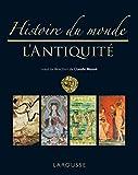 Histoire du monde de l'Antiquité - Nouvelle présentation