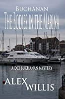 The Bodies in the Marina: A DCI Buchanan Mystery