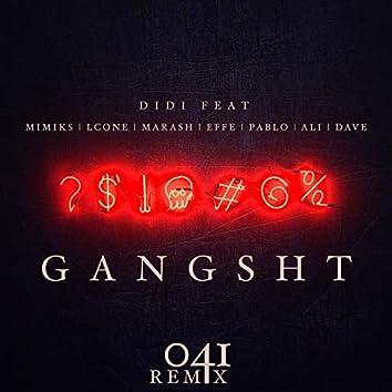 Gangsht (041 Remix) [feat. Mimiks, Lcone, Marash, Effe, Pablo, Ali & Dave]