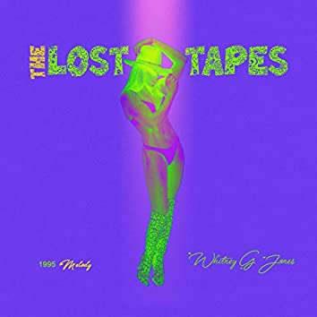 The Lost Tapes (1995 Melody)