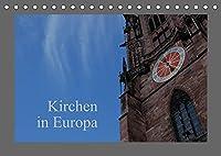 Kirchen in Europa (Tischkalender 2022 DIN A5 quer): 13 Kalenderblaetter mit Kirchen aus Europa (Monatskalender, 14 Seiten )