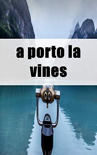 a porto la vines (Danish Edition)