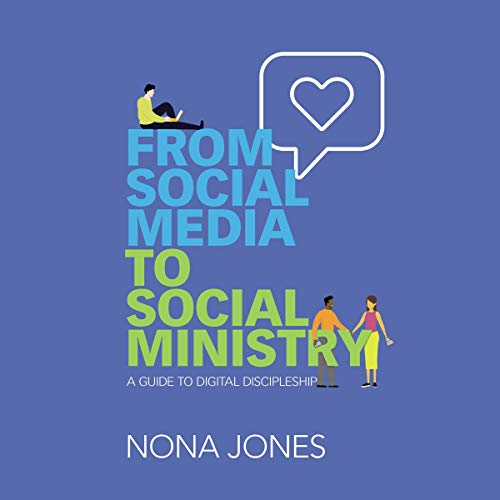 From Social Media to Social Ministry Audiobook By Nona Jones cover art