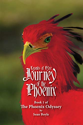 Journey of the Phoenix: Book 1 of the Phoenix Odyssey (Legends of Pyre 2) (English Edition)