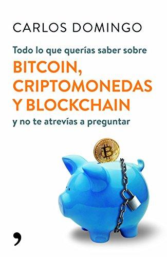 Todo lo que querías saber sobre bitcoin, criptomonedas y