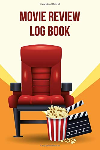 Movie Review Log Book - Cinema Chair: Journal For Critics and Film Lovers Record Their Thoughts, Ratings | Gift For Cinephiles and Film Students