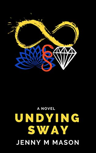 Undying Sway: A Paranormal Romance by [Jenny M Mason]