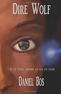 Dire Wolf: Dire Wolf Series Book 1