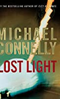 Lost Light (A Harry Bosch Novel (9))