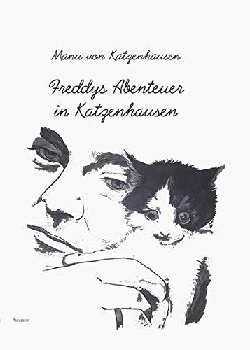 Freddys Abenteuer in Katzenhausen