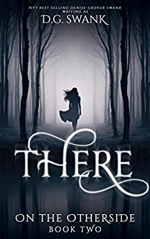 There: On the Otherside Book Two by [Denise Grover Swank]