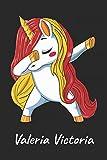 Valeria Victoria: Cuaderno de notas blanko para niña y mujer con nombre personalizado y diseño de kawaii cuaderno unicornio bailarin con pelo en los ... universidad, regalo de cumpleaños y navidad.