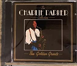 The Charlie Parker Collection The Golden Greats