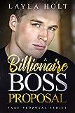 A Billionaire Boss Proposal: A Clean Fake Proposal Romance (Fake Proposal Series Book 1)
