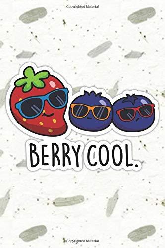 Berry Cool Cute Fruit Pun   Punny Doodles Notebook Journal:...