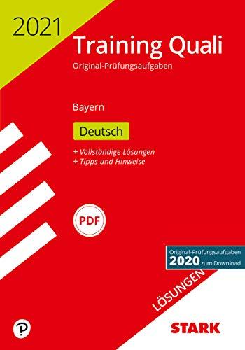 STARK Lösungen zu Training Abschlussprüfung Quali Mittelschule 2021 - Deutsch 9. Klasse - Bayern