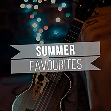 # Summer Favourites
